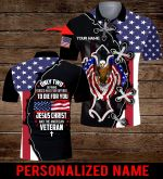 Only two defining forces have ever offered to die for you Jesus Christ and the American Veteran Personalized name ALL OVER PRINTED SHIRTS DH070402