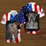 Pitbull There is only one dangerous breed humans ALL OVER PRINTED SHIRTS hoodie 3d 0707676
