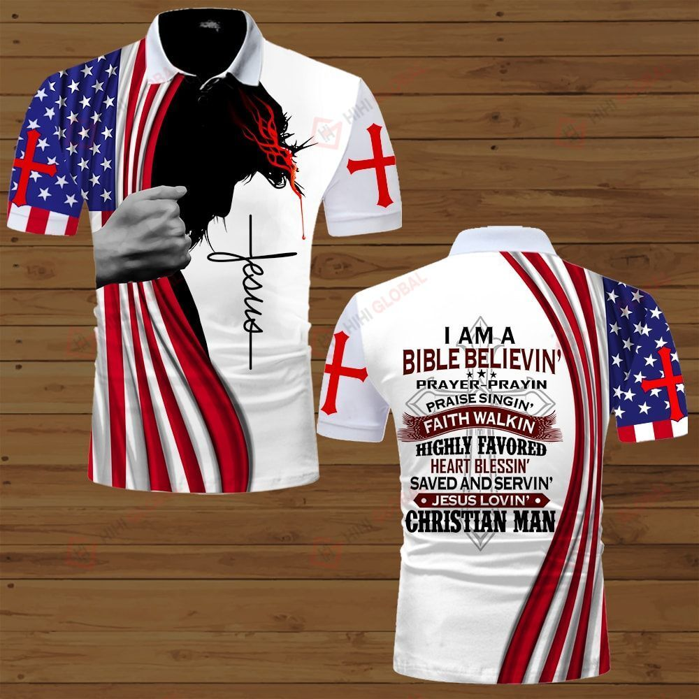 I am a Bible believin Jesus lovin Christian man Jesus American Flag ALL OVER PRINTED SHIRTS DH071001