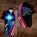 Dear Lord Today don't let me lose my joy my peace my mind or my focus In Jesus' name Amen American flag ALL OVER PRINTED SHIRTS DH080106