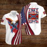 Confederate States of America Flag They hate Us cause they ain't Us ALL OVER PRINTED SHIRTS hoodie 3d 0821667