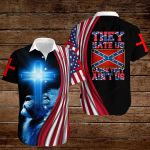 Confederate States of America Flag They hate Us cause they ain't Us ALL OVER PRINTED SHIRTS hoodie 3d 0821668