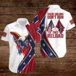 These colors don't run they reload Confederate States of America Flag ALL OVER PRINTED SHIRTS DH082105