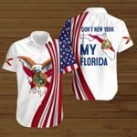 Don't New York my Florida ALL OVER PRINTED SHIRTS hoodie 3d 0821900