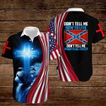 Confederate States of America Flag Don't tell me how to live Don't tell me what flag to fly ALL OVER PRINTED SHIRTS hoodie 3d 0820904