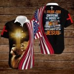 Trucker I run on caffeine diesel and a whole lot of Jesus ALL OVER PRINTED SHIRTS hoodie 3d 0825667