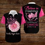 Believe in possibilities for with God all things are possible ALL OVER PRINTED SHIRTS hoodie 3d 0826671