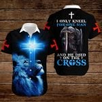 I only kneel for one man and he died on the cross ALL OVER PRINTED SHIRTS hoodie 3d 0901668