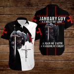 January guy A child of God A man of Faith A warrior of Christ ALL OVER PRINTED SHIRTS hoodie 3d