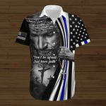 Don't be afarid Just have faith American Flag Police ALL OVER PRINTED SHIRTS DH090401