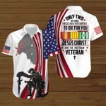 Only two defining forces have ever offered to die for you Jesus Christ and the VietNam Veteran US Flag ALL OVER PRINTED SHIRTS DH090404