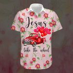 Jesus takes the wheel flower God Christ ALL OVER PRINTED SHIRTS DH090801