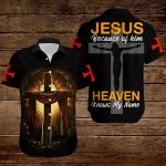 Jesus because of him Heaven knows my name ALL OVER PRINTED SHIRTS hoodie 3d