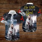 Be still and know that I am God ALL OVER PRINTED SHIRTS hoodie 3d