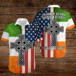 Irish by blood Patriot by choice ALL OVER PRINTED SHIRTS hoodie 3d
