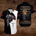 It ain't over until God says it's over Keep fighting until your victory won! ALL OVER PRINTED SHIRTS 3d