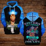 Sisters in Christ A sister in Christ is a sister for life ALL OVER PRINTED SHIRTS 3d