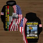 If you haven't risked coming home under a flag don't you dare disrespect it VietNam Veteran US Flag ALL OVER PRINTED SHIRTS DH091403