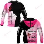 I am January Lady I can do all things through Christ who gives me strength ALL OVER PRINTED SHIRTS