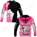 I am September Lady I can do all things through Christ who gives me strength personalized name ALL OVER PRINTED SHIRTS