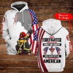 I am a firefighter I believe in God personalized name ALL OVER PRINTED SHIRTS