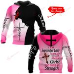 I am a September Lady I can do all things through Christ who gives me strength personalized name ALL OVER PRINTED SHIRTS