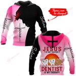 Jesus is my savior Dentist is my therapy ALL OVER PRINTED SHIRTS