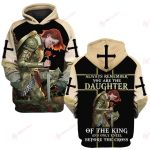 Always remember you are the daughter of the king and only kneel before the cross ALL OVER PRINTED SHIRTS