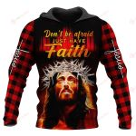 Don't be afraid Just have Faith ALL OVER PRINTED SHIRTS