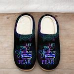 Let your faith be bigger than your Fear Slippers ALL OVER PRINTED 1016207