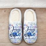 Jesus take the wheel Slippers ALL OVER PRINTED  1016204