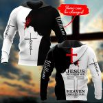 Jesus because of Him heaven knows my name Personalized name ALL OVER PRINTED SHIRTS DH102209