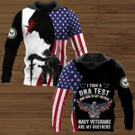 I took a DNA test and God is my father Navy Veterans are my brothers ALL OVER PRINTED SHIRTS DH102405