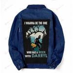I wanna be the one who has a beer Denim Jacket DH102406