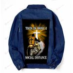 This is how I Social Distance Denim Jacket DH102412