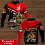 Not all heroes wear capes Personalized ALL OVER PRINTED SHIRTS 141220