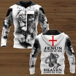 Jesus because of him heaven ALL OVER PRINTED SHIRTS 161220