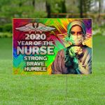 2020 year of Nurse ALL OVER PRINTED yard sign 18122002ys2