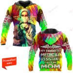 My favorite Medical Assistant calls me mom ALL OVER PRINTED SHIRTS 21122006