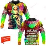 My favorite physical therapist calls me mom ALL OVER PRINTED SHIRTS 21122006