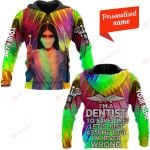 I'm a dentist Personalized ALL OVER PRINTED SHIRTS 241220