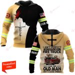 U.S. Firefighter I Ain't Perfect But I Can Still Drive A Fire Truck For Old Man That's Close Enough ALL OVER PRINTED SHIRTS hoodie