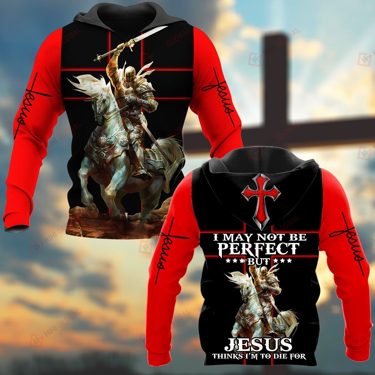 I May Not Be Perfect But Jesus Things I'm To Die For Knight ALL OVER PRINTED SHIRTS