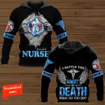 I Battle The Angel Of Death What Do You Do? Nurse Personalized ALL OVER PRINTED SHIRTS