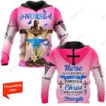 Nurse I Can Do All Things Through Christ Who Gives Me Strength Personalized ALL OVER PRINTED SHIRTS