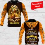 I Will Teach You In A Room I Will Teach You Now On Zoom I Will Teach You In A House I Will Teach You Here Or There I Will Teach You Because I Car Teacher Personalized ALL OVER PRINTED SHIRTS