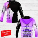 I Am A Bible Believin' Prayer-Prayin Praise Singin' Faith Walkin Hightly Favored Heart Blessin' Save And Servin' Jesus Lovin' Christan Girl Personalized ALL OVER PRINTED SHIRTS