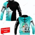 In A World Full of Princesses be a Nurse Plaid Personalized name ALL OVER PRINTED SHIRTS 18012108