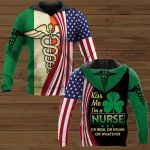 Kiss Me I'm A Nurse Or Irish, Or Drunk Or Whatever Nurse ALL OVER PRINTED SHIRTS