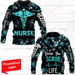 Livin' The Scrub Life Nurse Personalized ALL OVER PRINTED SHIRTS